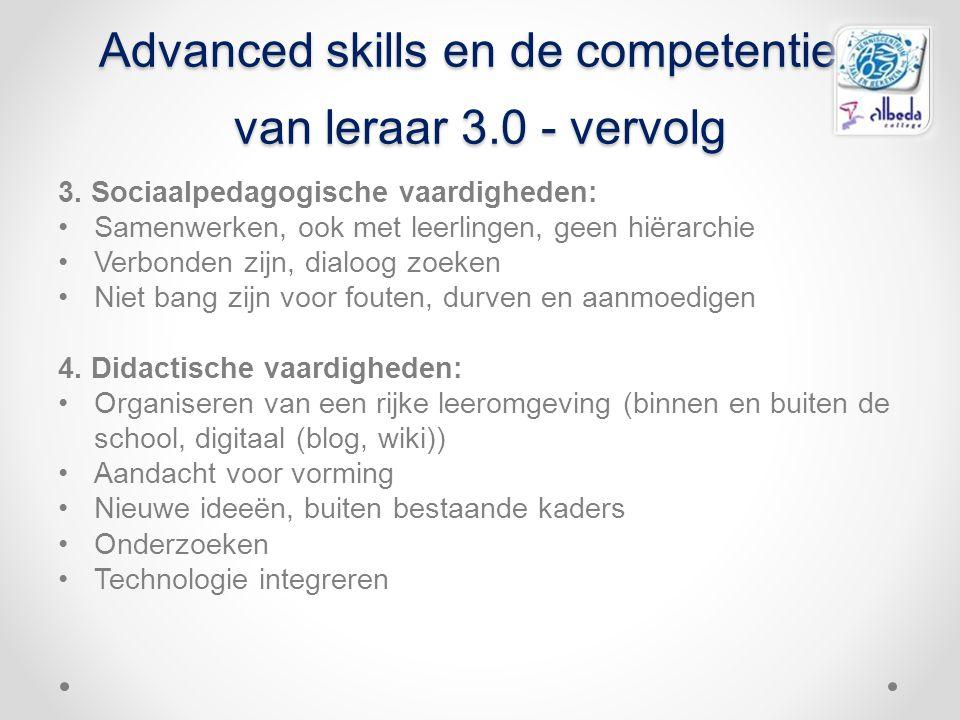Advanced skills en de competenties van leraar 3.0 - vervolg 3. Sociaalpedagogische vaardigheden: Samenwerken, ook met leerlingen, geen hiërarchie Verb