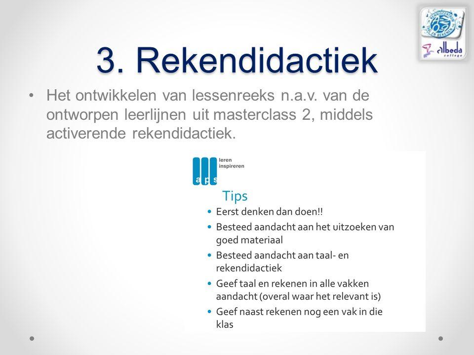 3.Rekendidactiek Het ontwikkelen van lessenreeks n.a.v.