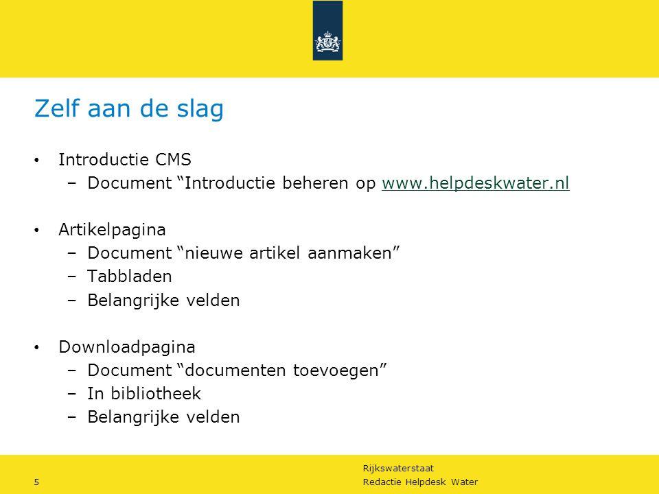"""Rijkswaterstaat 5Redactie Helpdesk Water Zelf aan de slag Introductie CMS –Document """"Introductie beheren op www.helpdeskwater.nlwww.helpdeskwater.nl A"""