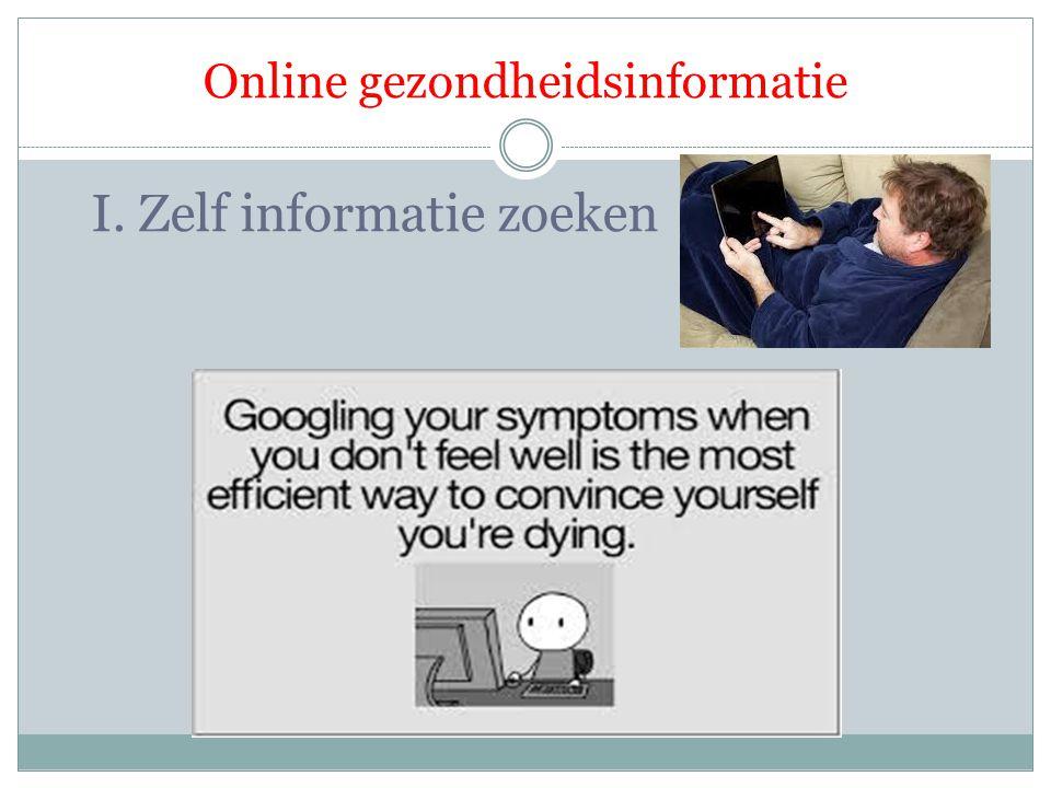 Online gezondheidsinformatie I. Zelf informatie zoeken