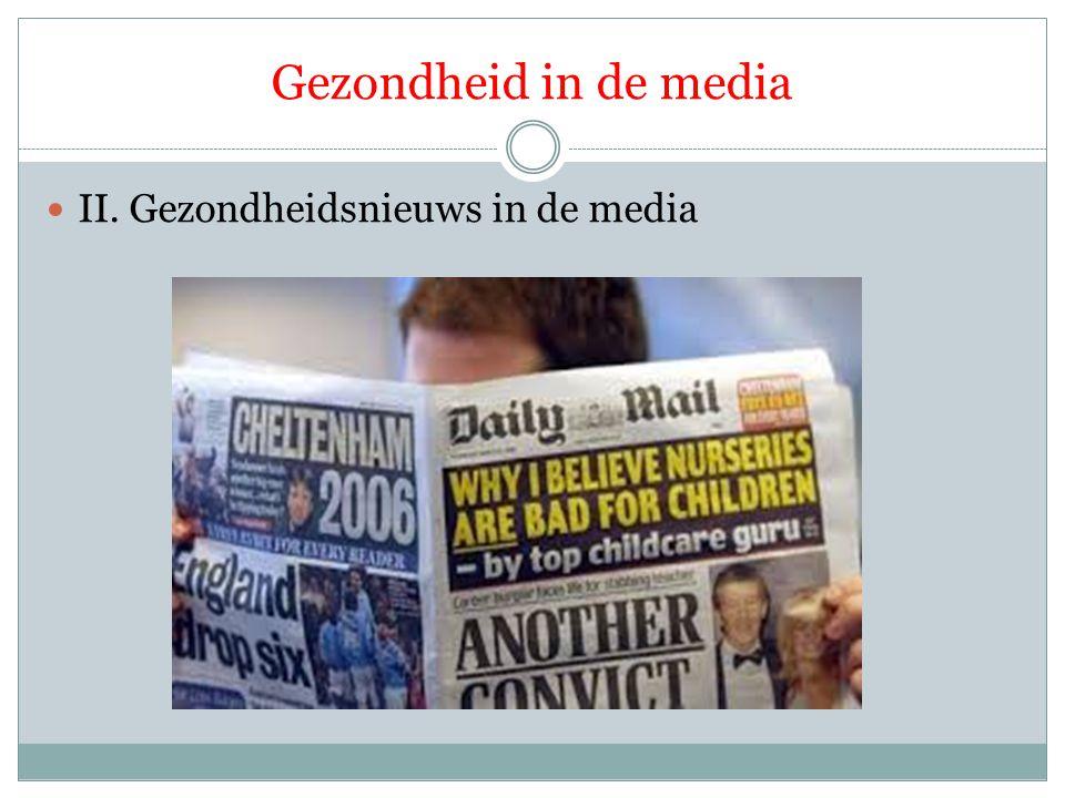 Gezondheid in de media II. Gezondheidsnieuws in de media