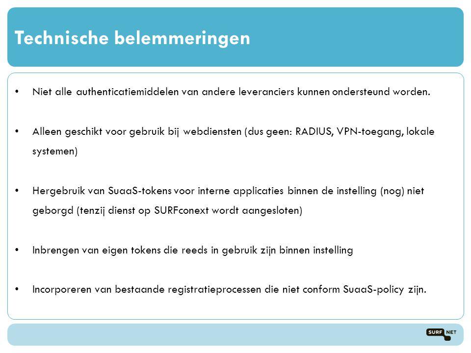 Technische belemmeringen Niet alle authenticatiemiddelen van andere leveranciers kunnen ondersteund worden.