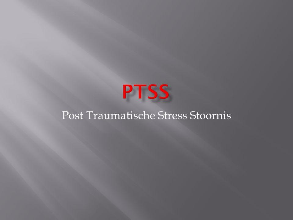 Post Traumatische Stress Stoornis