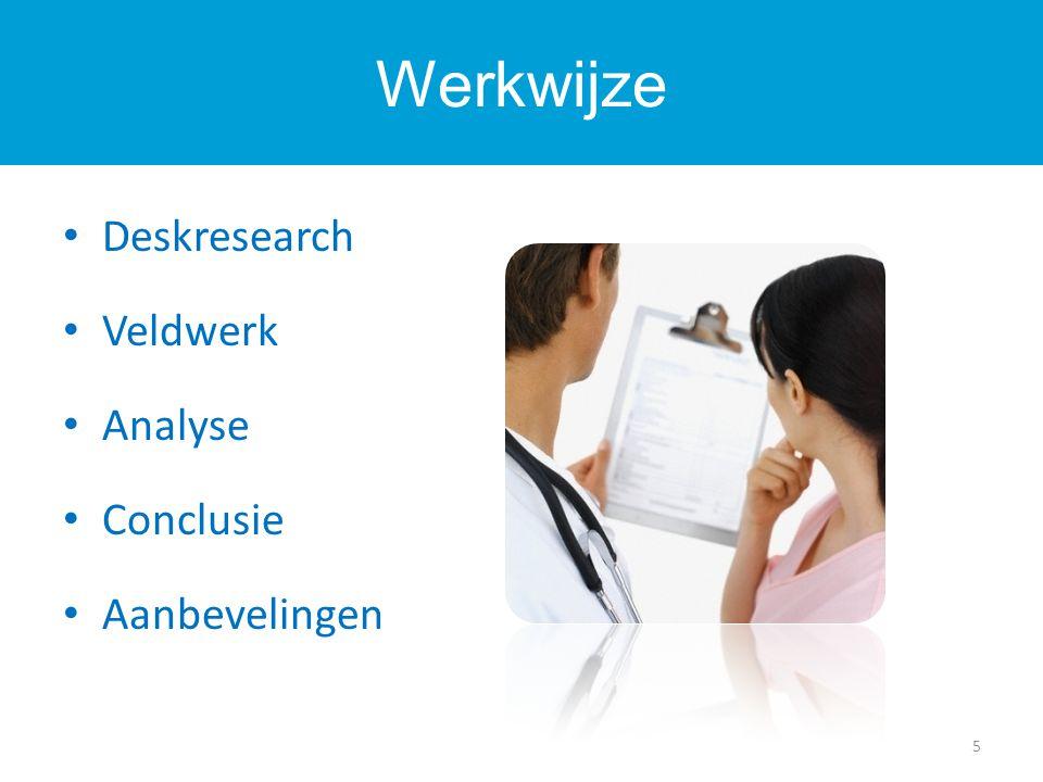 Deskresearch Veldwerk Analyse Conclusie Aanbevelingen Werkwijze 5