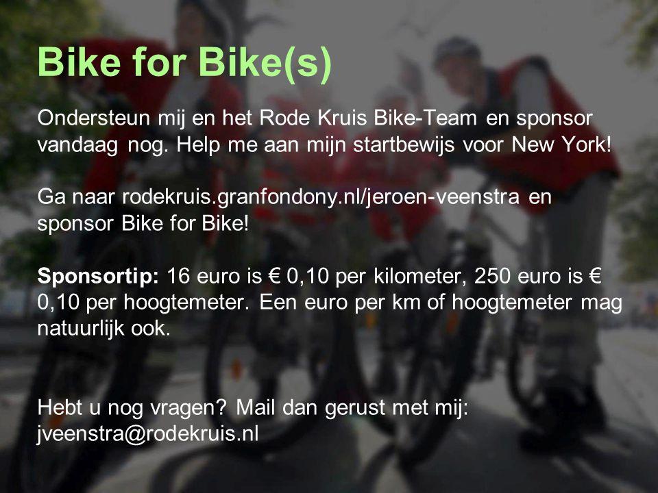 Ondersteun mij en het Rode Kruis Bike-Team en sponsor vandaag nog. Help me aan mijn startbewijs voor New York! Ga naar rodekruis.granfondony.nl/jeroen