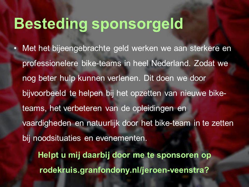 Besteding sponsorgeld Met het bijeengebrachte geld werken we aan sterkere en professionelere bike-teams in heel Nederland. Zodat we nog beter hulp kun