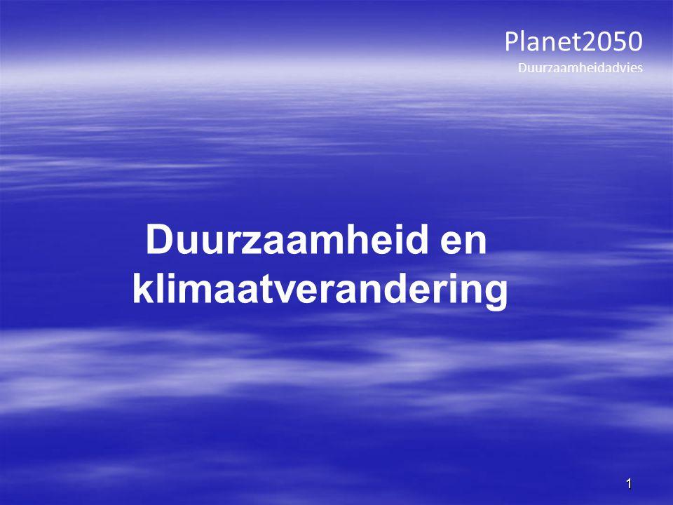 Planet2050 Duurzaamheidadvies 1 Duurzaamheid en klimaatverandering