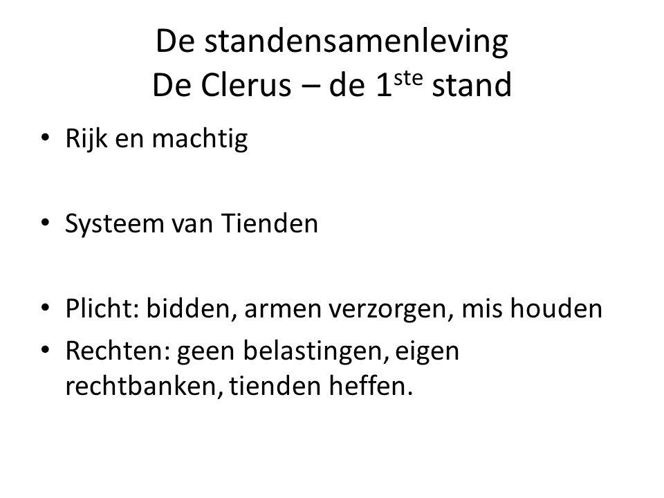 De standensamenleving De Clerus – de 1 ste stand