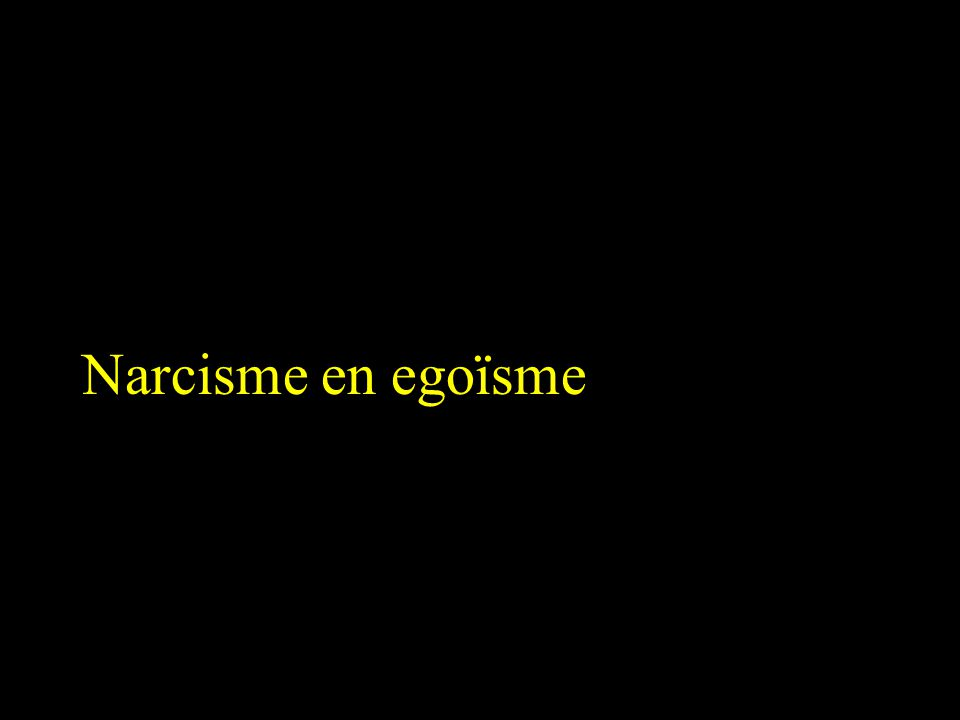 Narcisme en egoïsme