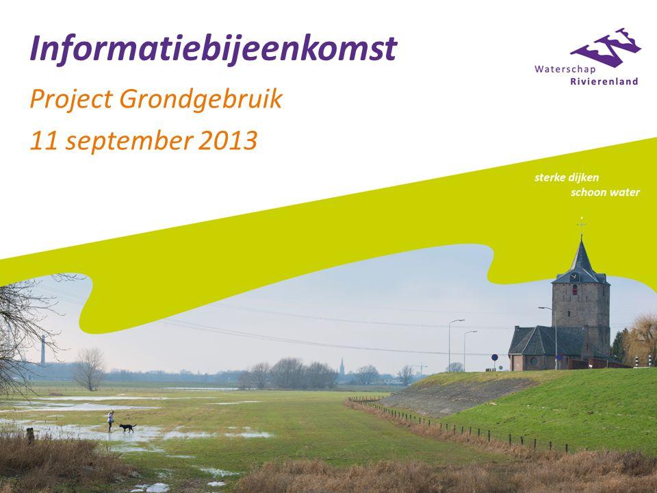 Informatiebijeenkomst Project Grondgebruik 11 september 2013