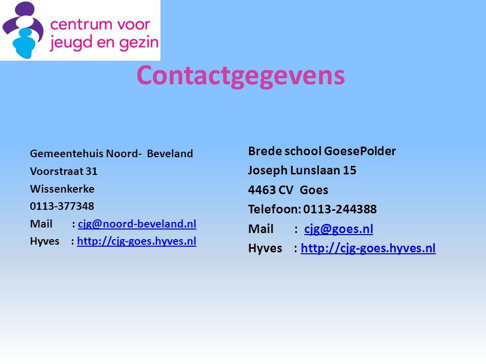Contactgegevens Gemeentehuis Noord- Beveland Voorstraat 31 Wissenkerke 0113-377348 Mail : cjg@noord-beveland.nlcjg@noord-beveland.nl Hyves : http://cj