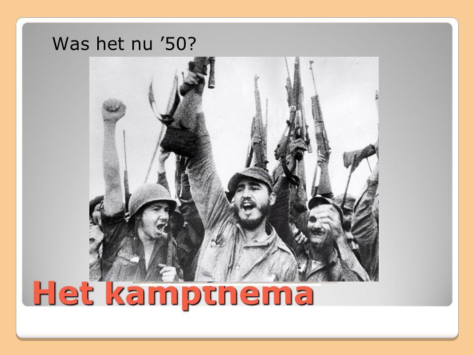 Het kampthema Was het nu '50?
