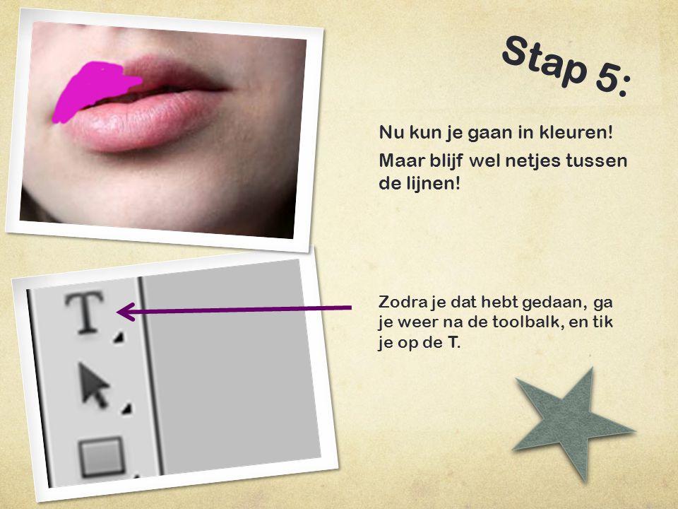 Stap 6: Nu zie je als je op de T heb geklikt, de balk bovenin veranderen.