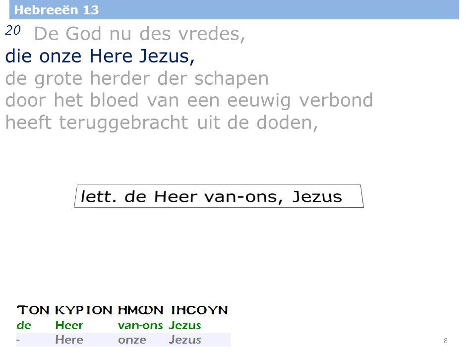 29 Hebreeën 13 22 Ik vermaan u, broeders, houdt mij dit woord van vermaning ten goede, want ik schrijf u maar kort.