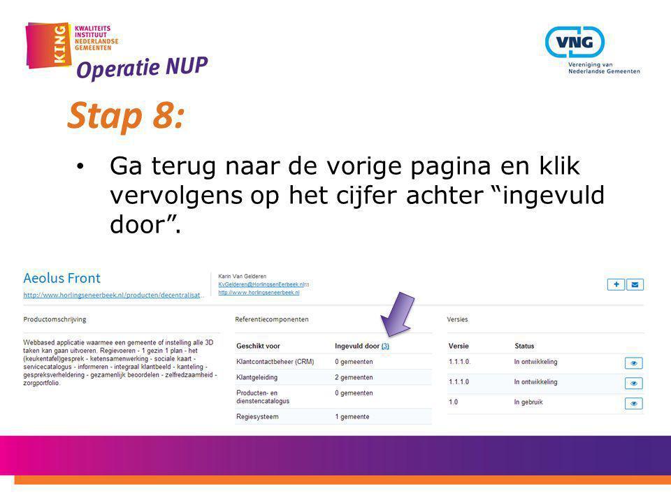 """Ga terug naar de vorige pagina en klik vervolgens op het cijfer achter """"ingevuld door"""". Stap 8:"""