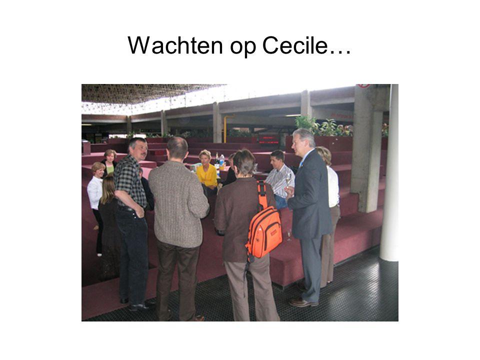 Wachten op Cecile…