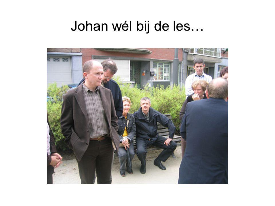 Johan wél bij de les…