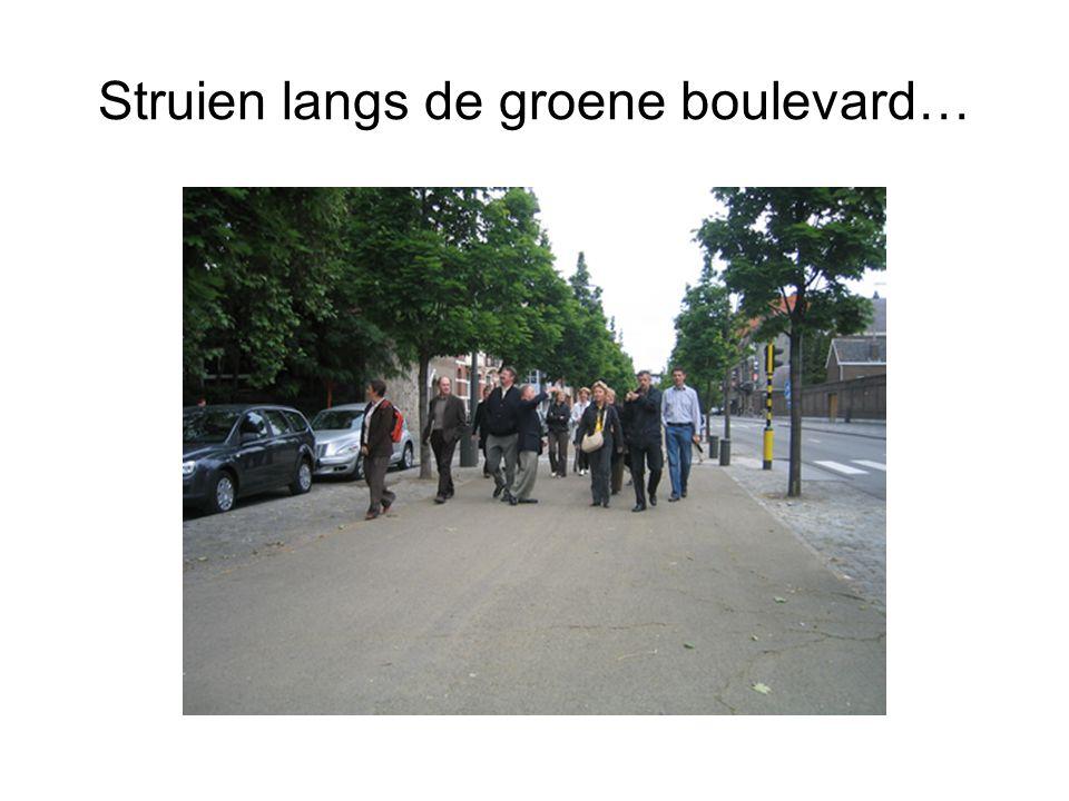 Struien langs de groene boulevard…