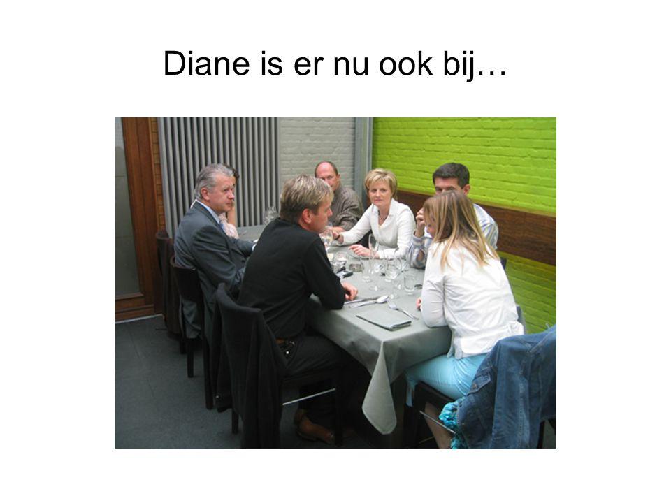 Diane is er nu ook bij…