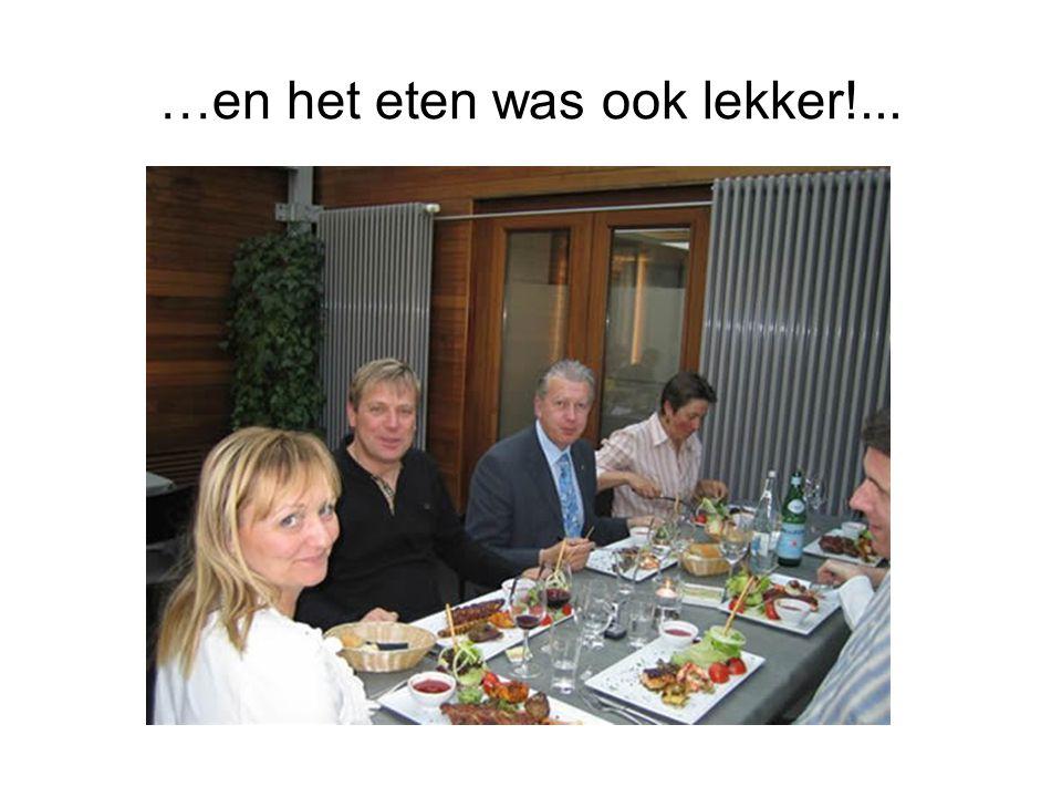 …en het eten was ook lekker!...