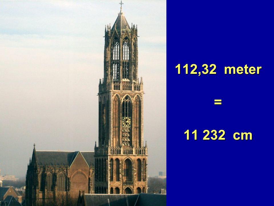 112,32 meter = 11 232 cm 112,32 meter = 11 232 cm