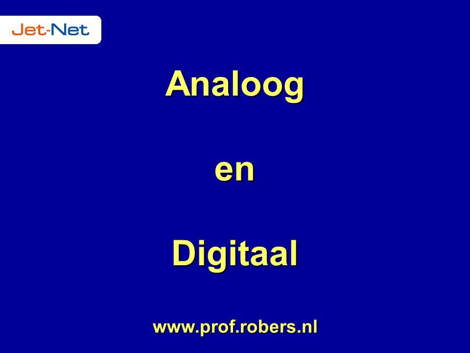 Analoog en Digitaal www.prof.robers.nl