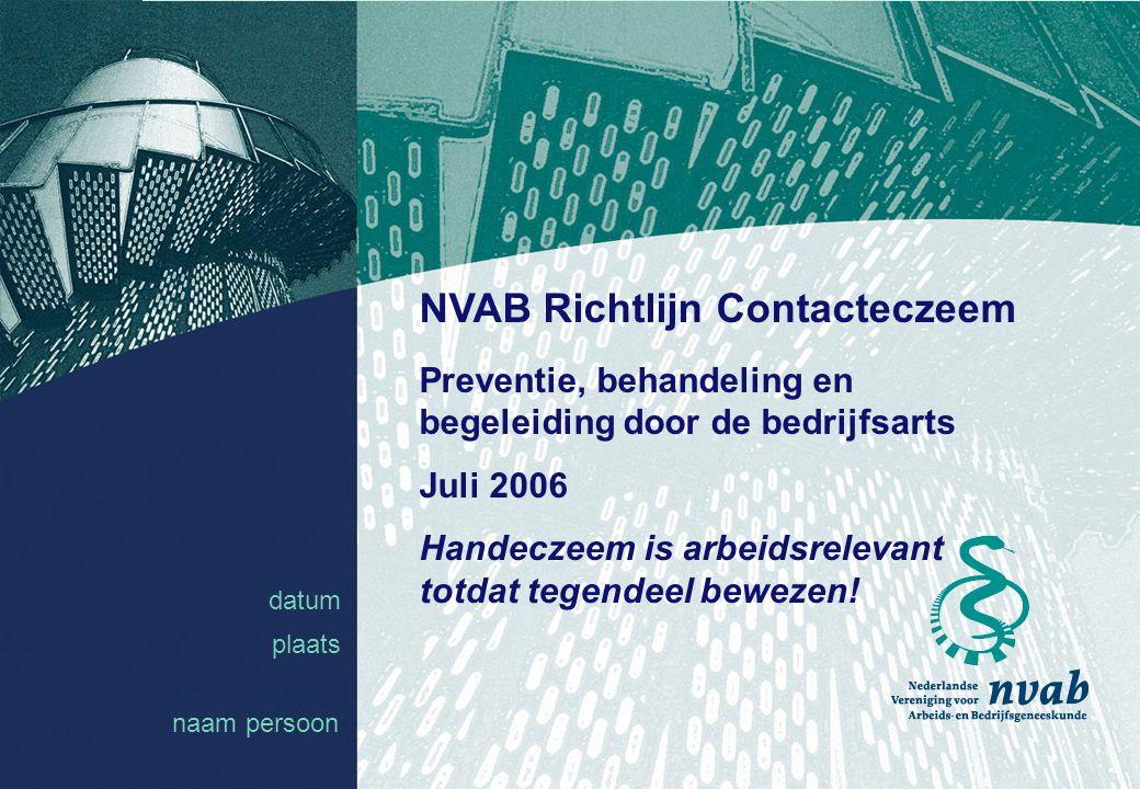 datum naam 12 2: Individuele interventie Probleemoriëntatie en diagnose (2) Huidirriterende oorzaak.