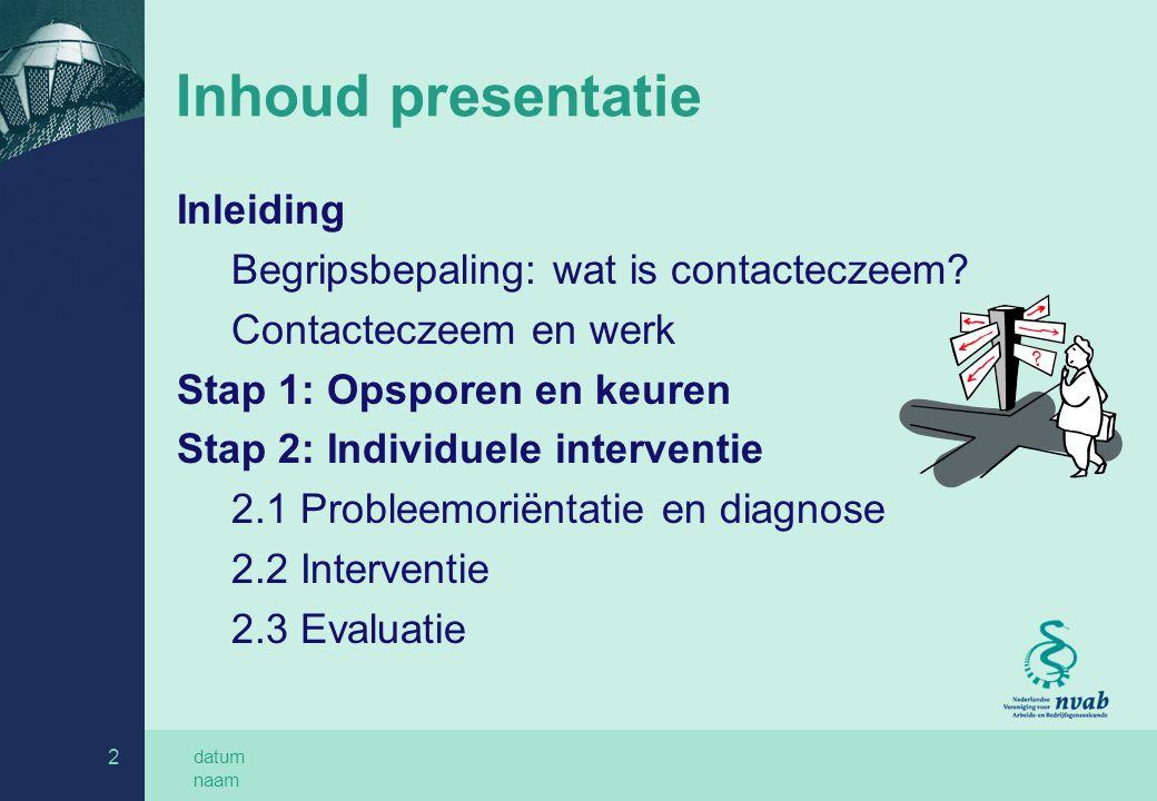 datum naam 13 2: Individuele interventie Probleemoriëntatie en diagnose (3) Allergenen.