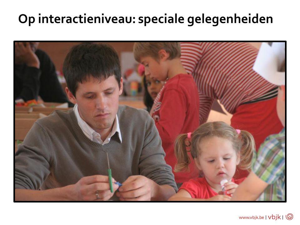 Op interactieniveau: speciale gelegenheiden