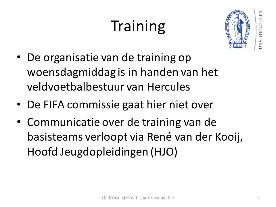 Training De organisatie van de training op woensdagmiddag is in handen van het veldvoetbalbestuur van Hercules De FIFA commissie gaat hier niet over C