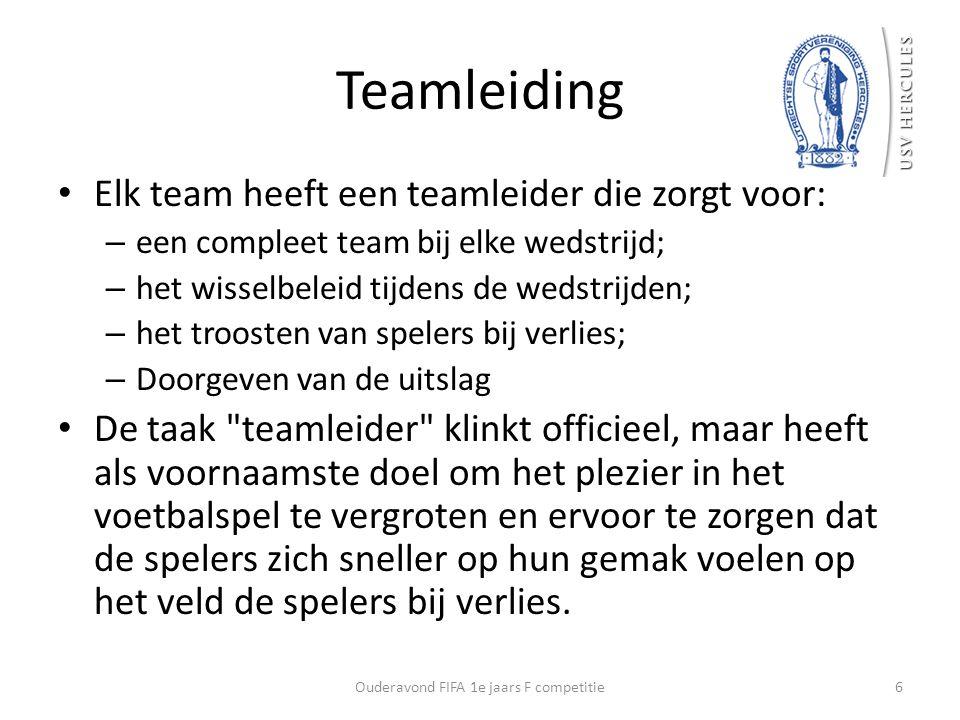 Teamleiding Elk team heeft een teamleider die zorgt voor: – een compleet team bij elke wedstrijd; – het wisselbeleid tijdens de wedstrijden; – het tro