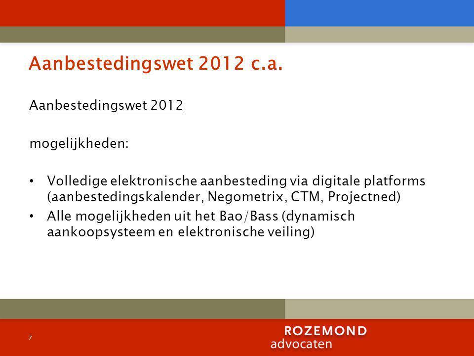 Aanbestedingswet 2012 c.a.Aanbestedingsbesluit (hfst 3 communicatie, art.