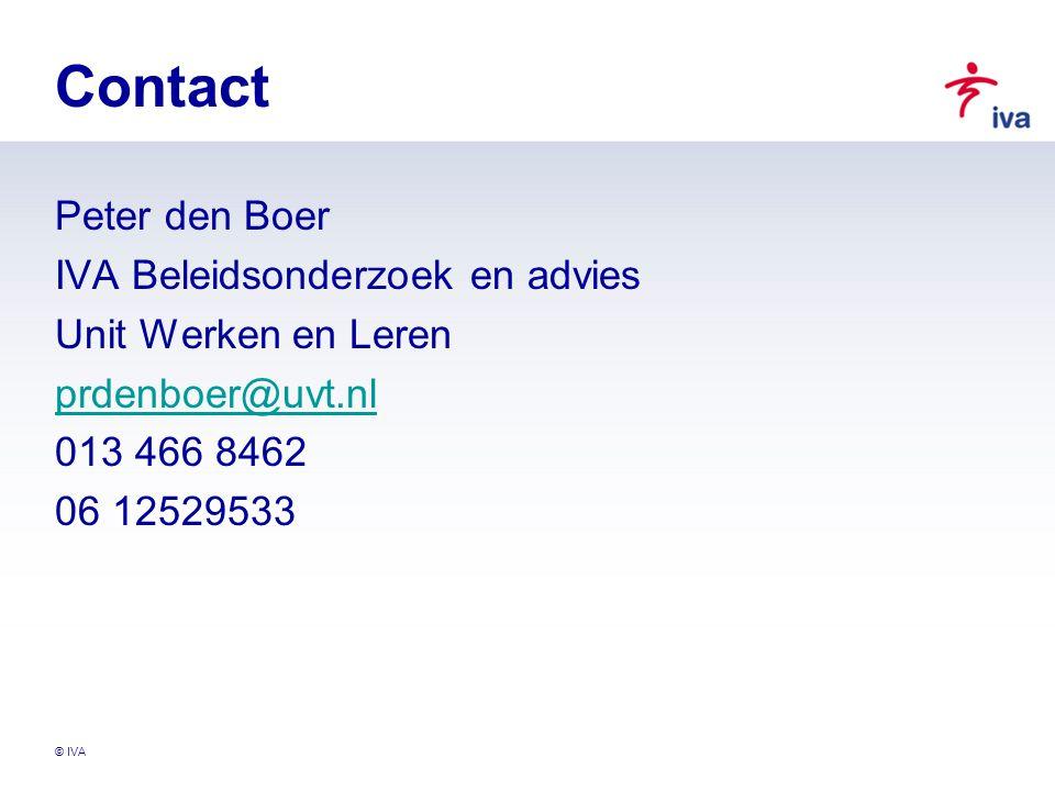 © IVA Contact Peter den Boer IVA Beleidsonderzoek en advies Unit Werken en Leren prdenboer@uvt.nl 013 466 8462 06 12529533