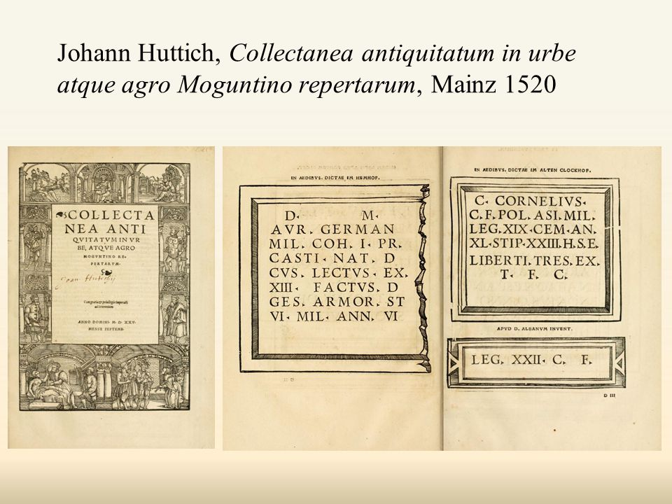 Johann Huttich, Collectanea antiquitatum in urbe atque agro Moguntino repertarum, Mainz 1520