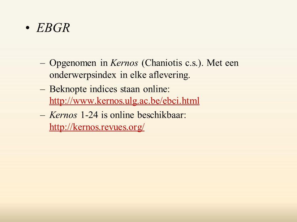 EBGR –Opgenomen in Kernos (Chaniotis c.s.). Met een onderwerpsindex in elke aflevering.