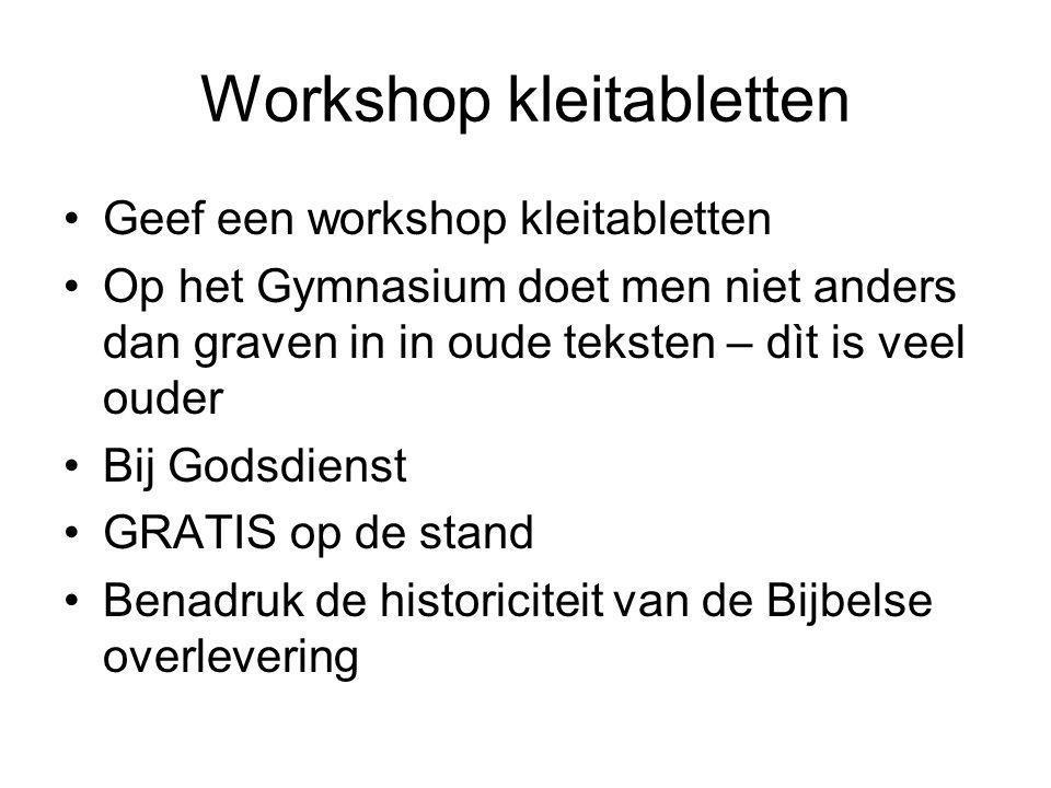 Workshop kleitabletten Geef een workshop kleitabletten Op het Gymnasium doet men niet anders dan graven in in oude teksten – dìt is veel ouder Bij God