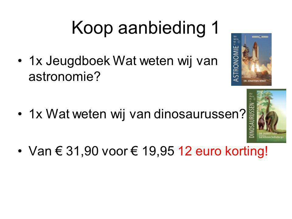 Koop aanbieding 1 1x Jeugdboek Wat weten wij van astronomie? 1x Wat weten wij van dinosaurussen? Van € 31,90 voor € 19,95 12 euro korting!