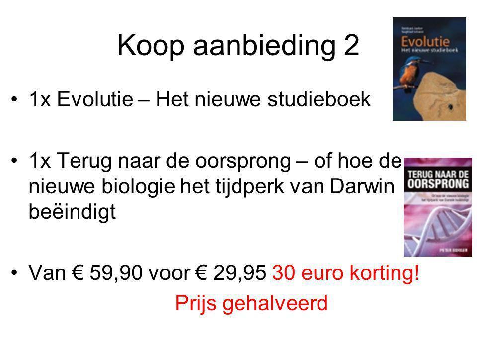 Koop aanbieding 2 1x Evolutie – Het nieuwe studieboek 1x Terug naar de oorsprong – of hoe de nieuwe biologie het tijdperk van Darwin beëindigt Van € 5