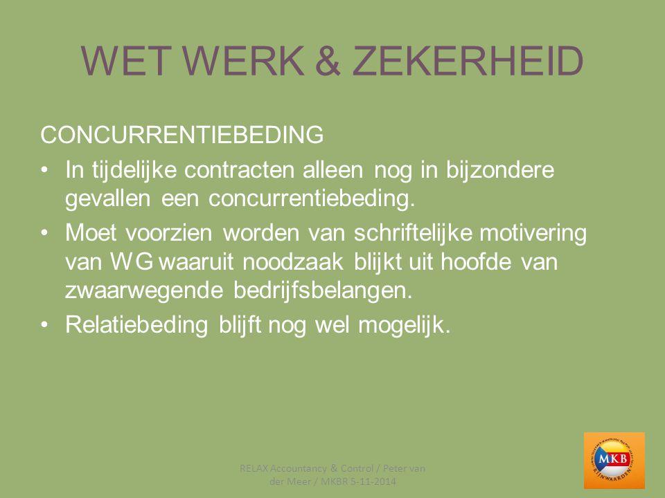 WET WERK & ZEKERHEID KETENREGELING WAS: 3 tijdelijke contracten met max.