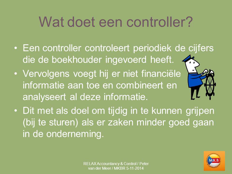 Wat doet een controller? Een controller controleert periodiek de cijfers die de boekhouder ingevoerd heeft. Vervolgens voegt hij er niet financiële in