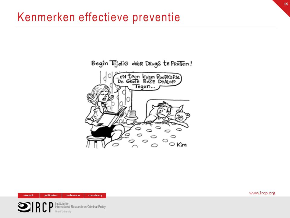 researchpublicationsconferencesconsultancy www.ircp.org Kenmerken effectieve preventie 14