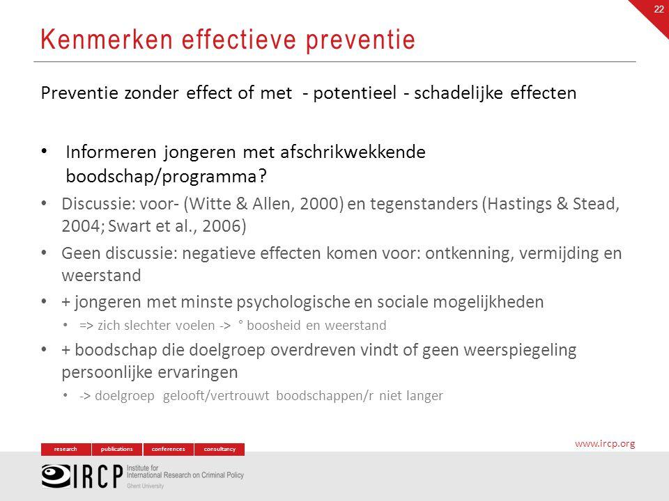 researchpublicationsconferencesconsultancy www.ircp.org Preventie zonder effect of met - potentieel - schadelijke effecten Informeren jongeren met afs
