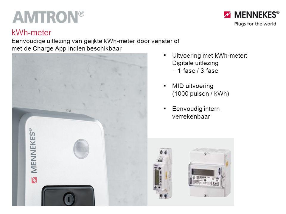  Uitvoering met kWh-meter: Digitale uitlezing – 1-fase / 3-fase  MID uitvoering (1000 pulsen / kWh)  Eenvoudig intern verrekenbaar kWh-meter Eenvou