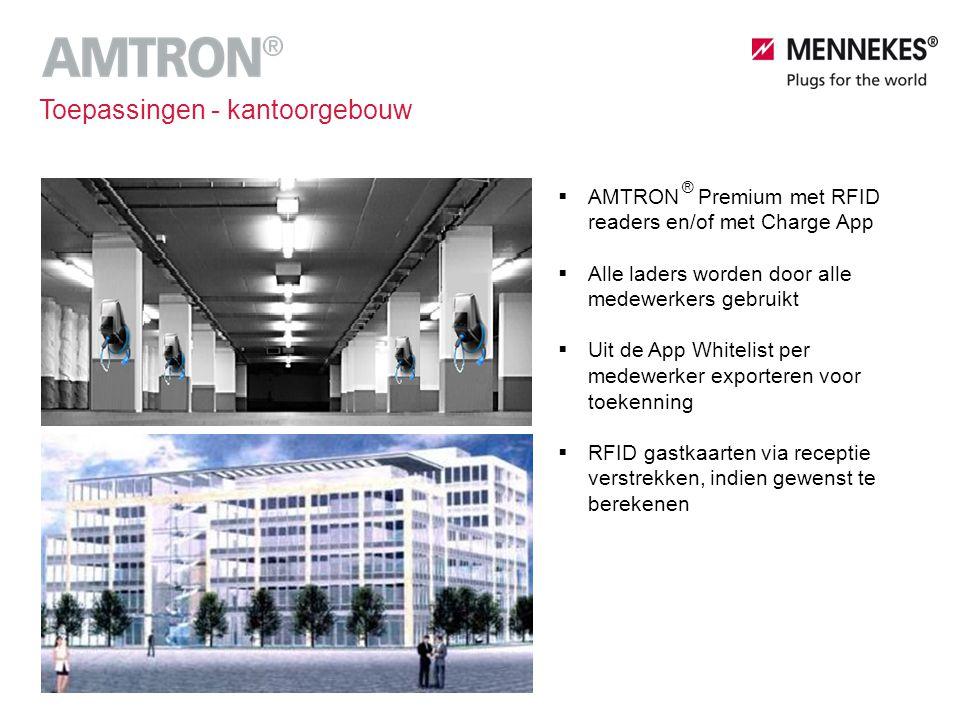  AMTRON Premium met RFID readers en/of met Charge App  Alle laders worden door alle medewerkers gebruikt  Uit de App Whitelist per medewerker expor