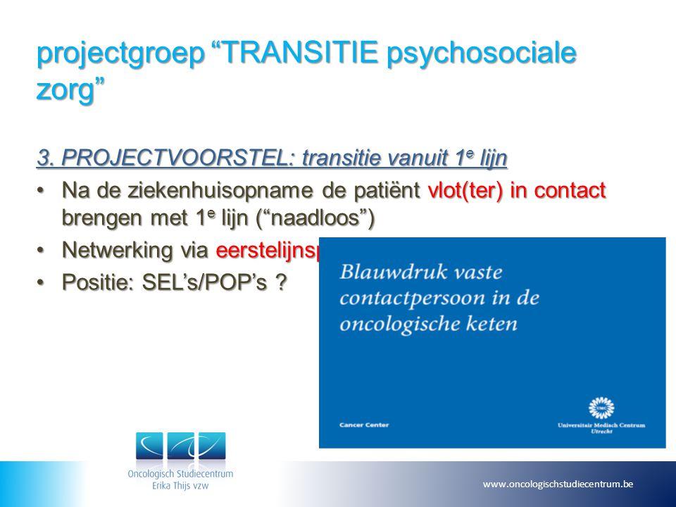 projectgroep TRANSITIE psychosociale zorg 4.