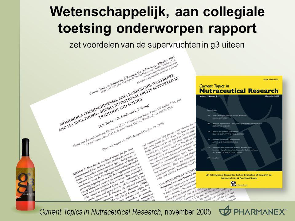 Wetenschappelijk, aan collegiale toetsing onderworpen rapport Current Topics in Nutraceutical Research, november 2005 zet voordelen van de supervruchten in g3 uiteen