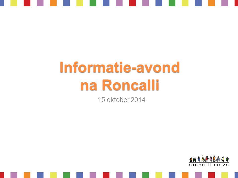 Informatie-avond na Roncalli 15 oktober 2014
