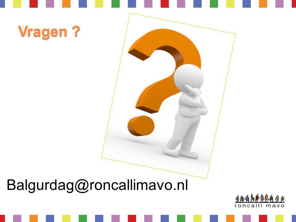 Vragen ? Balgurdag@roncallimavo.nl