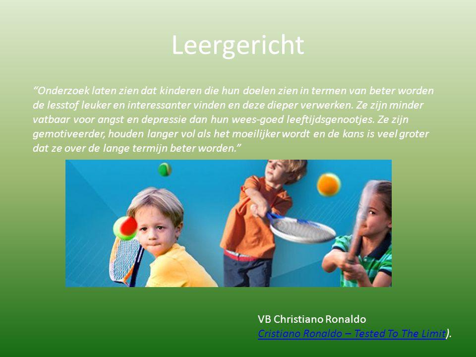 """Leergericht """"Onderzoek laten zien dat kinderen die hun doelen zien in termen van beter worden de lesstof leuker en interessanter vinden en deze dieper"""