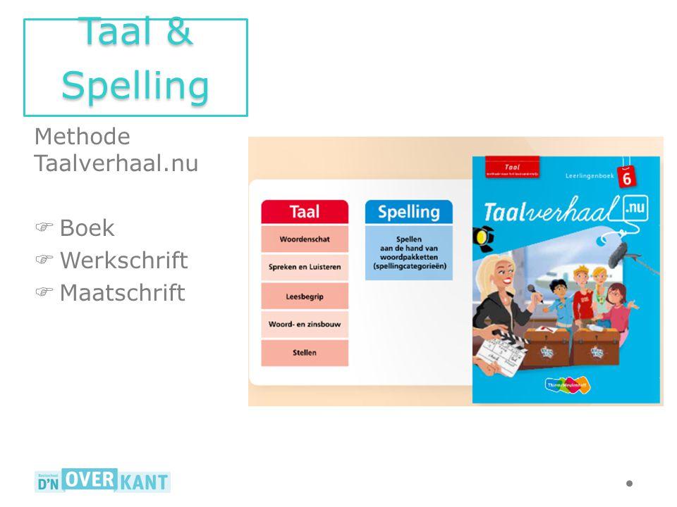 Methode Taalverhaal.nu  Boek  Werkschrift  Maatschrift Taal & Spelling